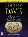 A Body in the Bath House (MP3): Marcus Didius Falco Mystery Series, Book 13